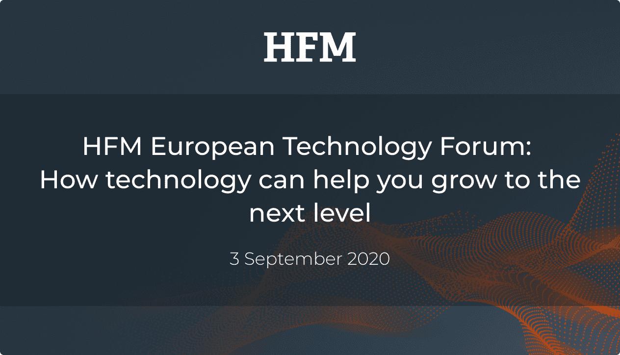 All Technologists Now: HFM European Technology Forum 2020